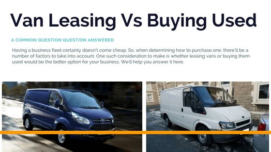 Van Leasing vs Buying Used - YourCarChoice
